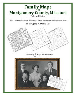 Family Maps of Montgomery County, Missouri (Paperback)