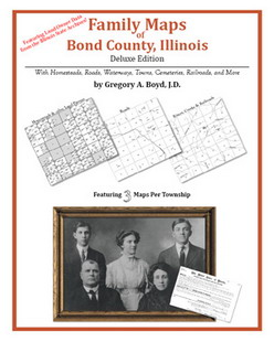 Family Maps of Bond County, Illinois (Paperback)