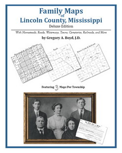 Family Maps of Lincoln County, Mississippi (Paperback)