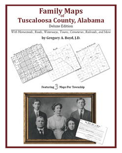 Family Maps of Tuscaloosa County, Alabama (Paperback)