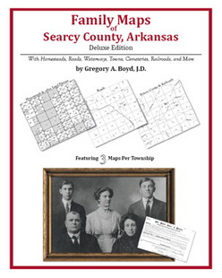 Family Maps of Searcy County, Arkansas (Paperback)