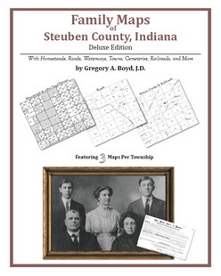 Family Maps of Steuben County, Indiana (Paperback)