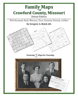 Family Maps of Crawford County, Missouri (Paperback)
