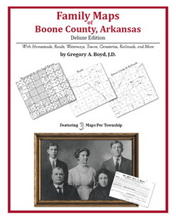 Family Maps of Boone County, Arkansas (Paperback)
