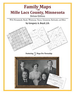 Family Maps of Mille Lacs County, Minnesota (Paperback)
