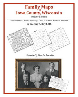 Family Maps of Iowa County, Wisconsin (Paperback)