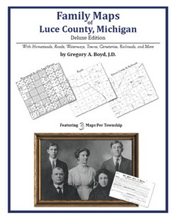 Family Maps of Luce County, Michigan (Paperback)
