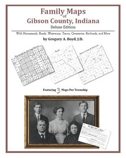Family Maps of Gibson County, Indiana (Paperback)