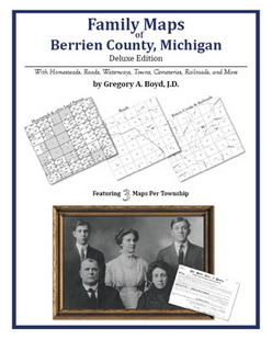 Family Maps of Berrien County, Michigan (Paperback)