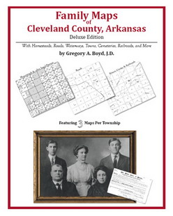 Family Maps of Cleveland County, Arkansas (Paperback)
