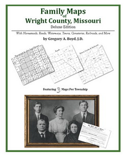 Family Maps of Wright County, Missouri (Paperback)