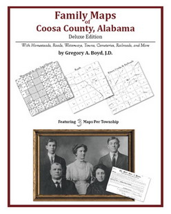 Family Maps of Coosa County, Alabama (Paperback)