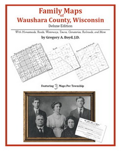 Family Maps of Waushara County, Wisconsin (Paperback)