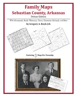 Family Maps of Sebastian County, Arkansas (Paperback)