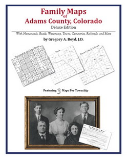 Family Maps of Adams County, Colorado (Paperback)
