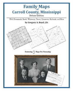 Family Maps of Carroll County, Mississippi (Paperback)