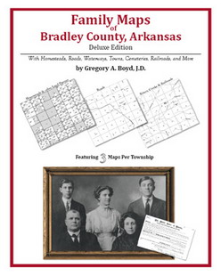 Family Maps of Bradley County, Arkansas (Paperback)