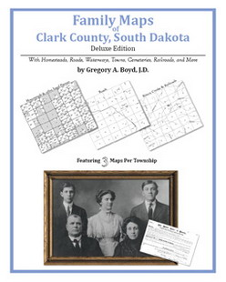 Family Maps of Clark County, South Dakota (Paperback)