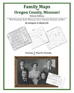 Family Maps of Oregon County, Missouri (Paperback)