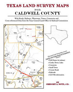Texas Land Survey Maps for Caldwell County (Paperback)