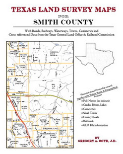 Texas Land Survey Maps for Smith County (Paperback)