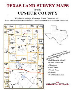 Texas Land Survey Maps for Upshur County (Paperback)