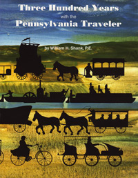 Three Hundred years with Pennsylvania Traveler