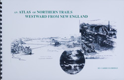 An Atlas of Northern Trails Westward from New England