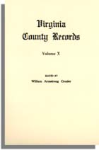 Virginia County Records, Vol. X--Miscellaneous County Records