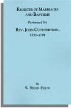 Register of Marriages and Baptisms, Performed By Rev. John Cuthbertson, Covenanter Minister, 1751-1791