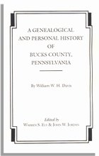 A Genealogical and Personal History of Bucks County, Pennsylvania, Two Volumes