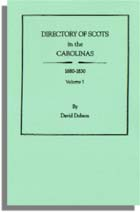 Directory of Scots in the Carolinas, 1680-1830. Volume 1