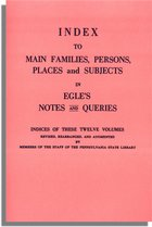 Index to Main Families, Persons, Places and Subjects in Egle