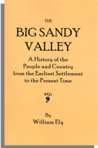 The Big Sandy Valley, A History of the People and Country