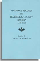 Marriage Records of Brunswick County, Virginia, 1730-1852