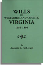 Wills of Westmoreland County, Virginia, 1654-1800
