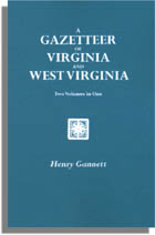A Gazetteer of Virginia and West Virginia
