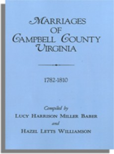 Marriages of Campbell County, Virginia, 1782-1810