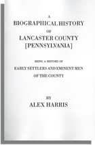 A Biographical History of Lancaster County [Pennsylvania]