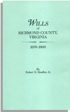 Wills of Richmond County, Virginia, 1699-1800