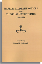 Marriage and Death Notices from The (Charleston) Times, 1800-1821
