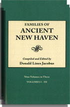 Families of Ancient New Haven, With an Index Vol. by Helen L. Scranton. 9 vols. in 3