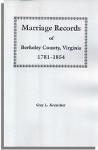 Marriage Records of Berkeley County, Virginia 1781-1854
