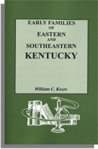 Early Families of Eastern and Southeastern Kentucky and Their Descendants
