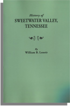 History of Sweetwater Valley, Tennessee,With a New Index