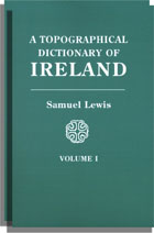 A Topographical Dictionary of Ireland, Two Volumes