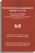 Pennsylvania Marriages Prior to 1790