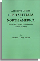 A History of the Irish Settlers in North America