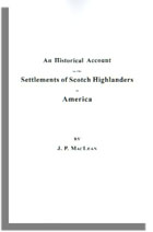 An Historical Account of the Settlements of Scotch Highlanders, in America Prior to the Peace of 1783