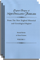 English Origins of New England Families, Second Series, Three volumes